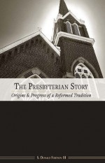 Don-Fortson-publishes-The-Presbyterian-Story