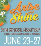 Arise and Shine: 35th General Assembly